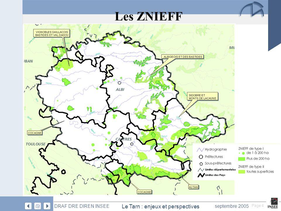 Page 4 Le Tarn : enjeux et perspectives DRAF DRE DIREN INSEEseptembre 2005 Les ZNIEFF