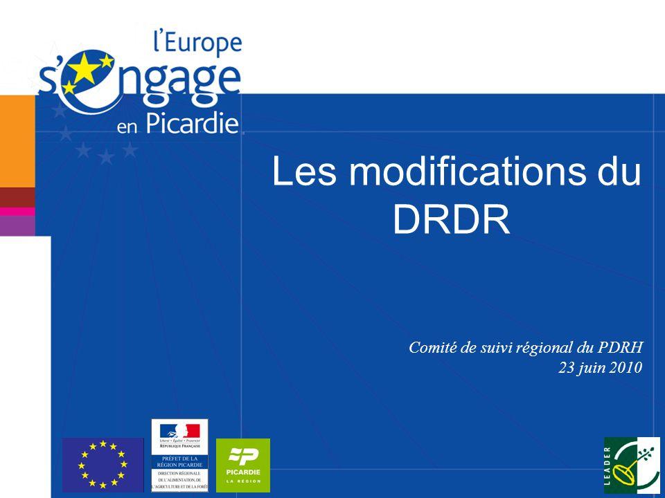 Les modifications du DRDR Comité de suivi régional du PDRH 23 juin 2010
