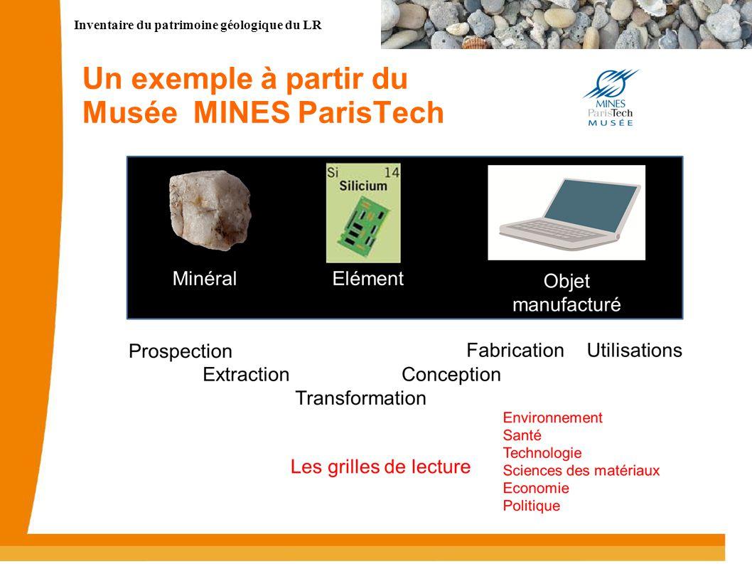 Inventaire du patrimoine géologique du LR Un exemple à partir du Musée MINES ParisTech