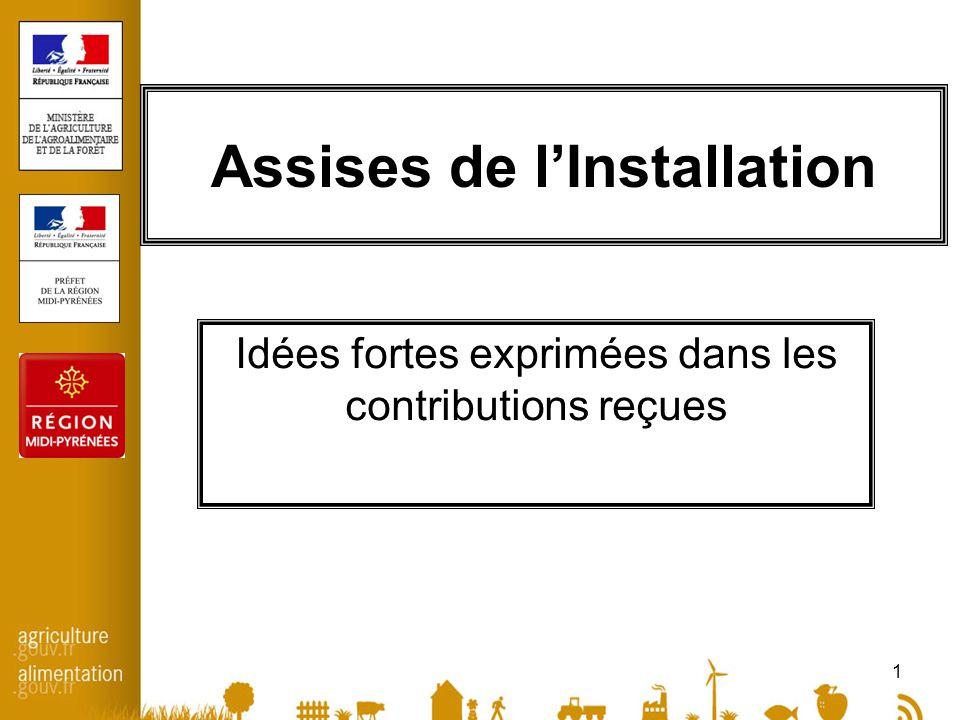 1 Assises de lInstallation Idées fortes exprimées dans les contributions reçues