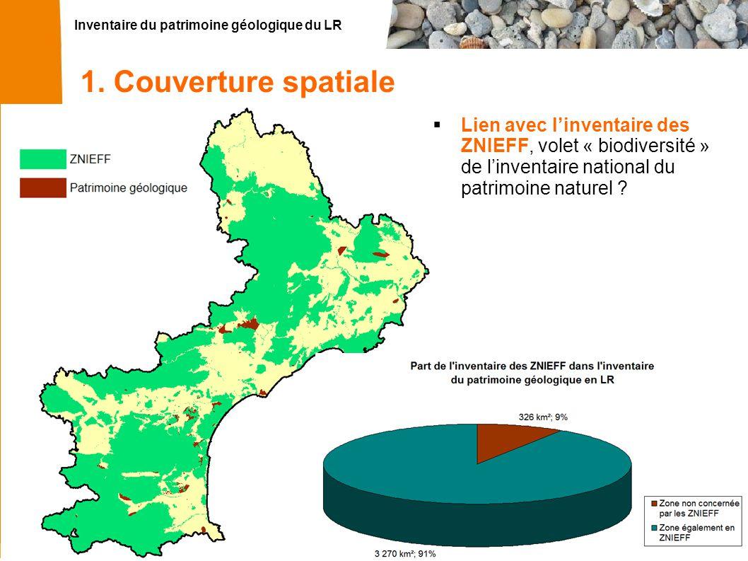 Inventaire du patrimoine géologique du LR 12 1. Couverture spatiale Lien avec linventaire des ZNIEFF Lien avec linventaire des ZNIEFF, volet « biodive