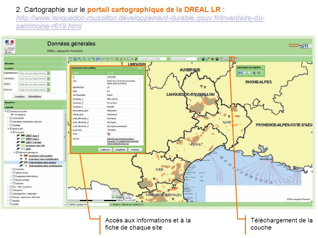 Inventaire du patrimoine géologique du LR 21 4. Accéder à linventaire http://www.languedoc-roussillon.developpement-durable.gouv.fr/inventaire-du- pat