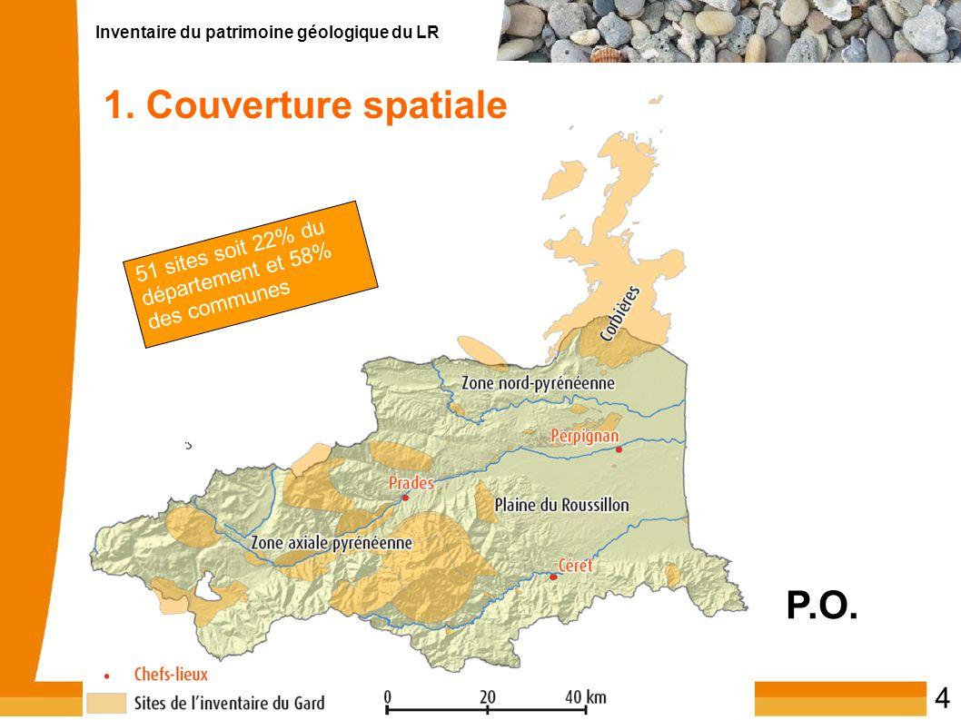 Inventaire du patrimoine géologique du LR 4 1. Couverture spatiale P.O. 51 sites soit 22% du département et 58% des communes 1. Couverture spatiale