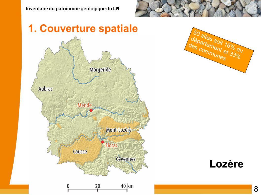 Inventaire du patrimoine géologique du LR 8 1. Couverture spatiale Lozère 50 sites soit 16% du département et 33% des communes