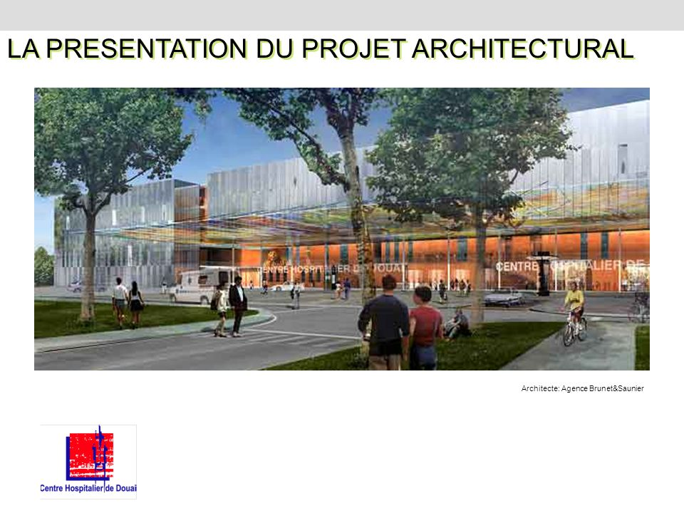 Architecte: Agence Brunet&Saunier