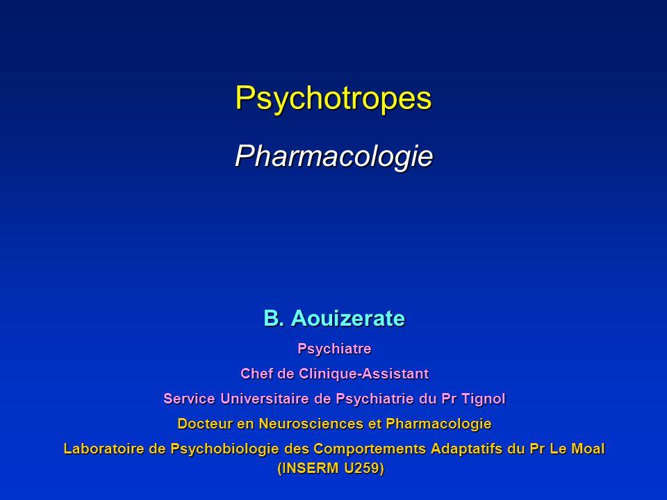 Psychotropes Pharmacologie B.