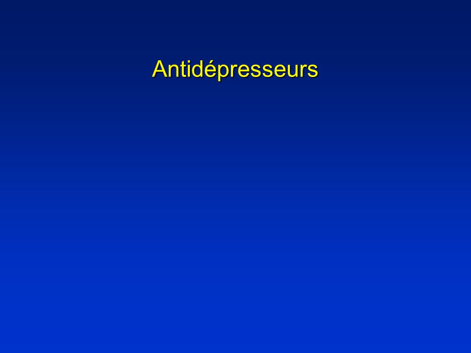 Imipraminiques Propriétés pharmacocinétiquesPropriétés pharmacocinétiques –Demi-vie délimination 10-70 heures Propriétés pharmacodynamiquesPropriétés pharmacodynamiques –Inhibiteur de la recapture de la sérotonine –Inhibiteur de la recapture de la noradrénaline –Antagoniste des récepteurs noradrénergiques de type 1 –Antagoniste des récepteurs muscariniques M 1 –Antagoniste des récepteurs histaminiques H 1
