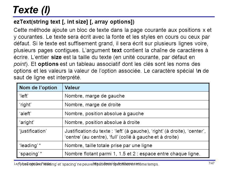 http://cyberzoide.developpez.com Le CyberZoïde Qui Frétille 28/47 Tableaux (V) <?php include class.ezpdf.php ; $pdf =& new Cezpdf(); $pdf->Cezpdf( a4 , portrait ); $pdf->selectFont( ./fonts/Helvetica.afm ); $data = array( array(1, gandalf , wizard ), array(2, bilbo , hobbit ), array(3, frodo , hobbit ), array(4, saruman , bad dude ), array(5, sauron , really bad dude ) ); $title = Lord of the ring characters ; $options = array( showLines => 2, showHeadings => 0, shaded => 2, shadeCol => array(0.1,0.8,0.5), shadeCol2 => array(1,0.4,0.4), fontSize => 12, textCol => array(0,0,0), titleFontSize => 16, titleGap => 8, rowGap => 5, colGap => 10, lineCol => array(1,1,1), xPos => left , xOrientation => right , width => 300, maxWidth => 300 ); $pdf->ezTable($data,$cols,$title,$options); $pdf->ezStream(); ?>