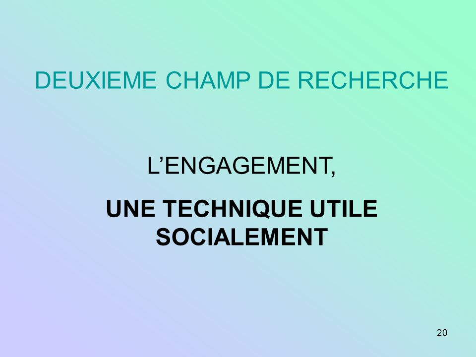 21 Une application de lengagement en maison de retraite André Quaderi, Séverine Halimi, Robert-Vincent Joule Laboratoire de psychologie sociale, laboratoire de psychopathologie clinique et de psychanalyse, Université de Provence
