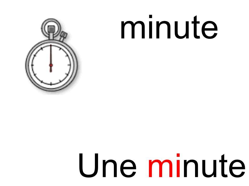 mi minute Une minute