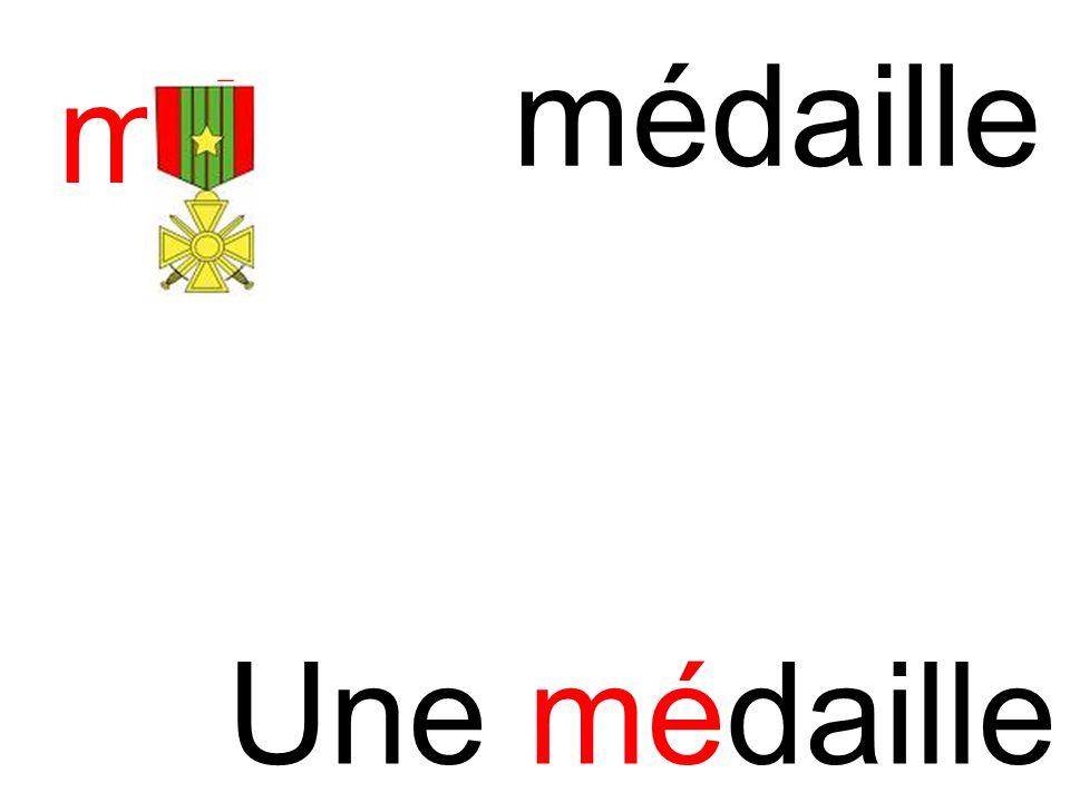 mé médaille Une médaille