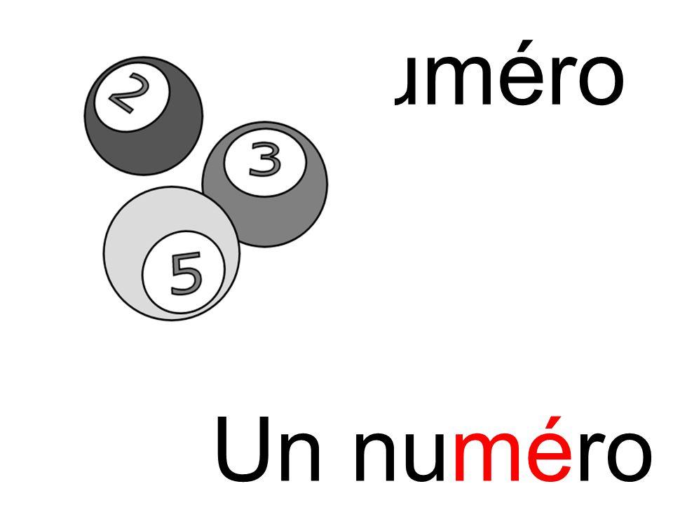mé numéro Un numéro