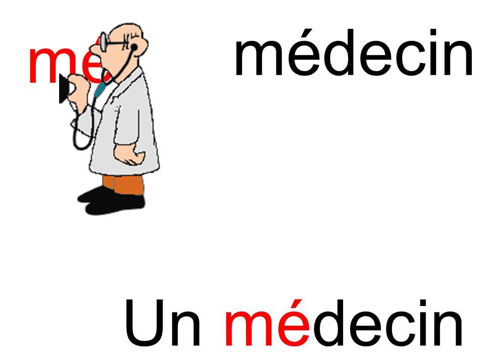 mé médecin Un médecin