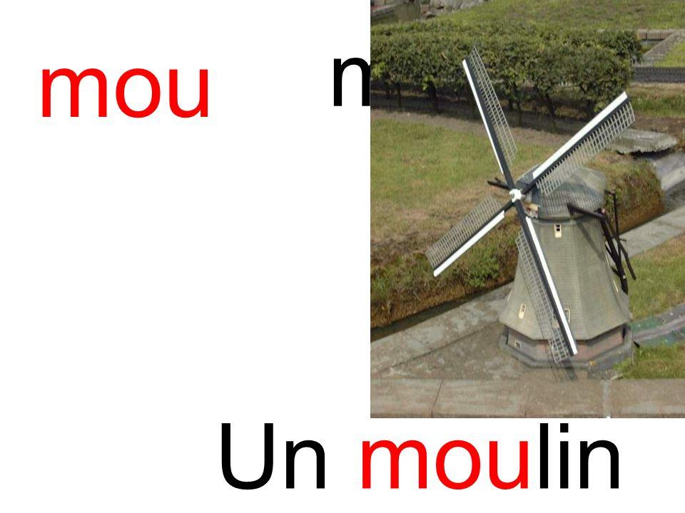 mou moulin Un moulin