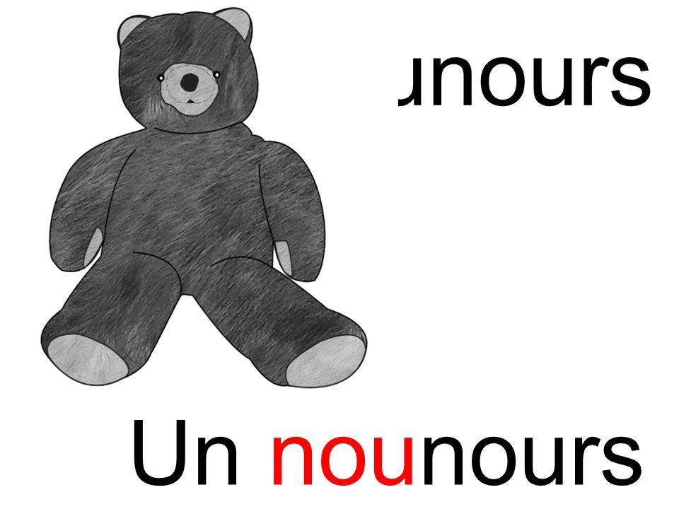 nou nounours Un nounours