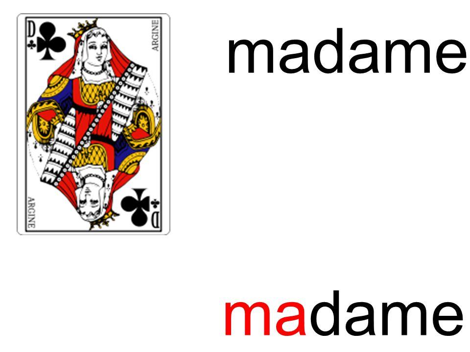 ma madame