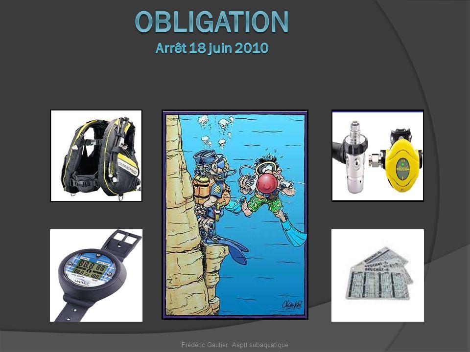 Le matériel de plongée est onéreux, son bon fonctionnement est garant de votre sécurité et celles des autres.