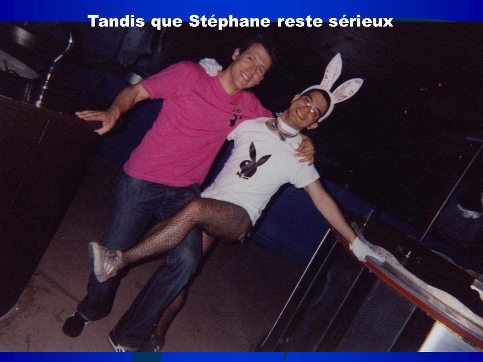 Tandis que Stéphane reste sérieux