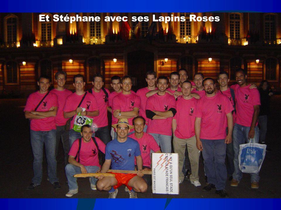 Et Stéphane avec ses Lapins Roses