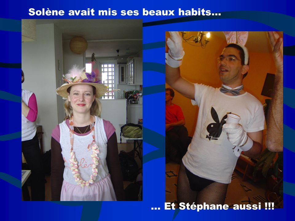 Solène avait mis ses beaux habits… … Et Stéphane aussi !!!