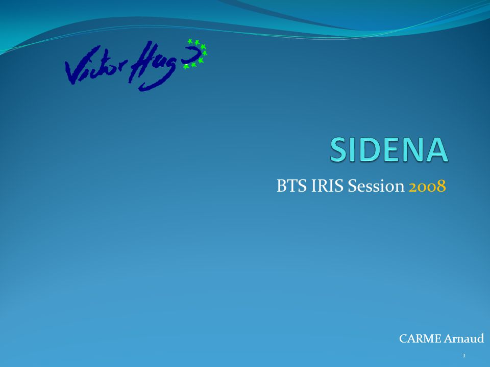 BTS IRIS Session 2008 CARME Arnaud 1