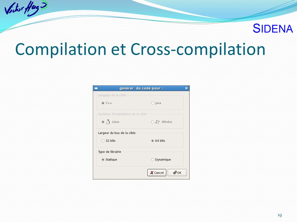 Compilation et Cross-compilation 19