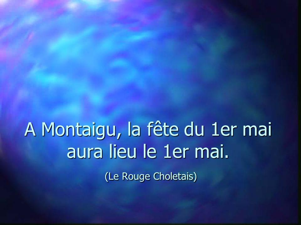 A Montaigu, la fête du 1er mai aura lieu le 1er mai. (Le Rouge Choletais)