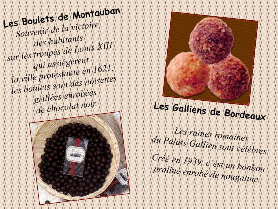Les Berlingots de Carpentras et de Nantes On ne sait pas doù vient le nom de ce bonbon, mais il est fait depuis fort longtemps, à partir du jus de fru