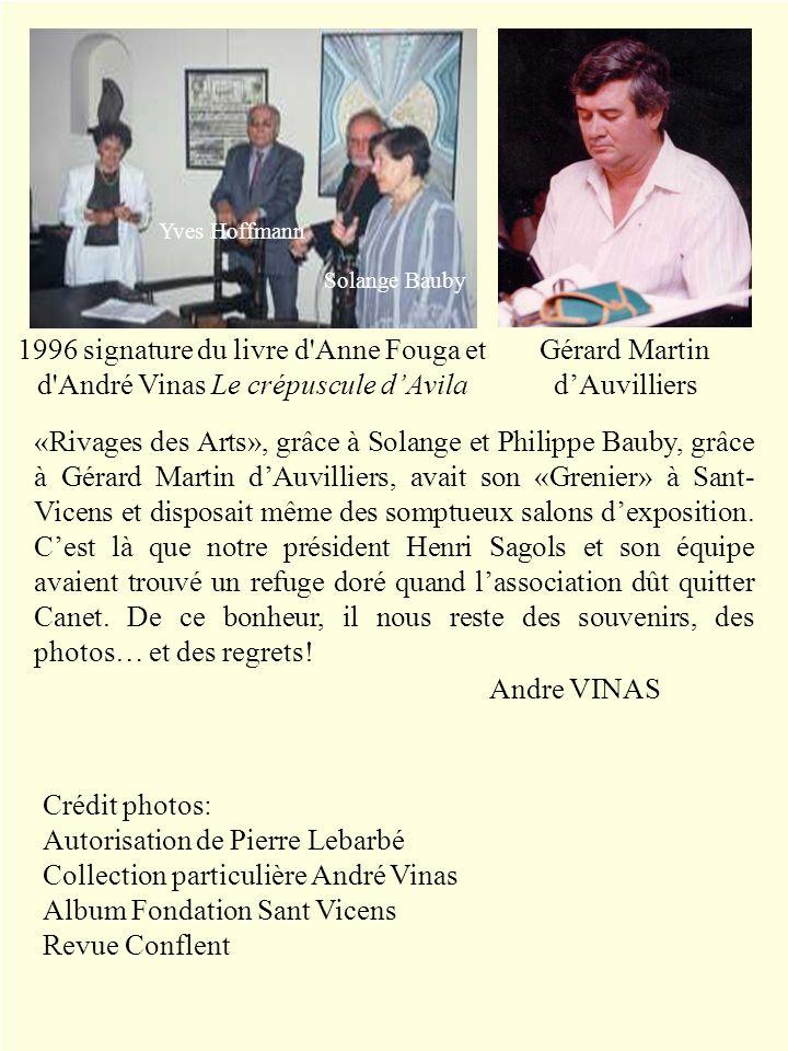1996 signature du livre d'Anne Fouga et d'André Vinas Le crépuscule dAvila Gérard Martin dAuvilliers Solange Bauby Yves Hoffmann «Rivages des Arts», g