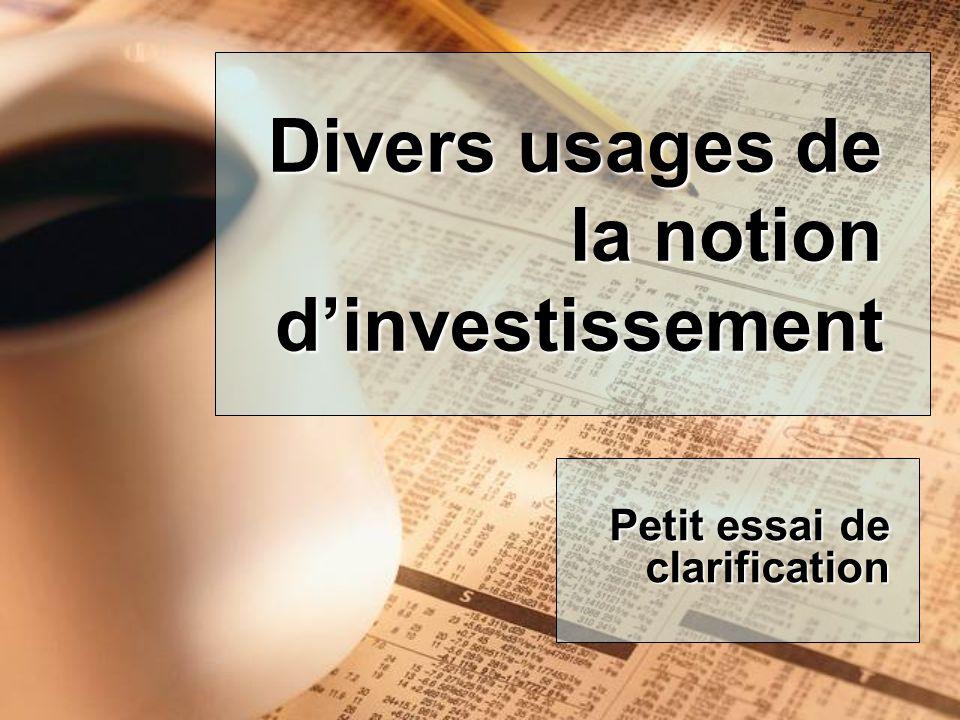Divers usages de la notion dinvestissement Petit essai de clarification