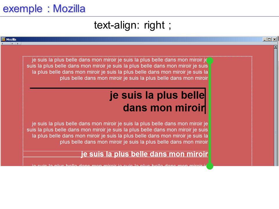 exemple : Mozilla text-align: right ;