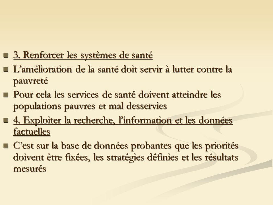 3. Renforcer les systèmes de santé 3.