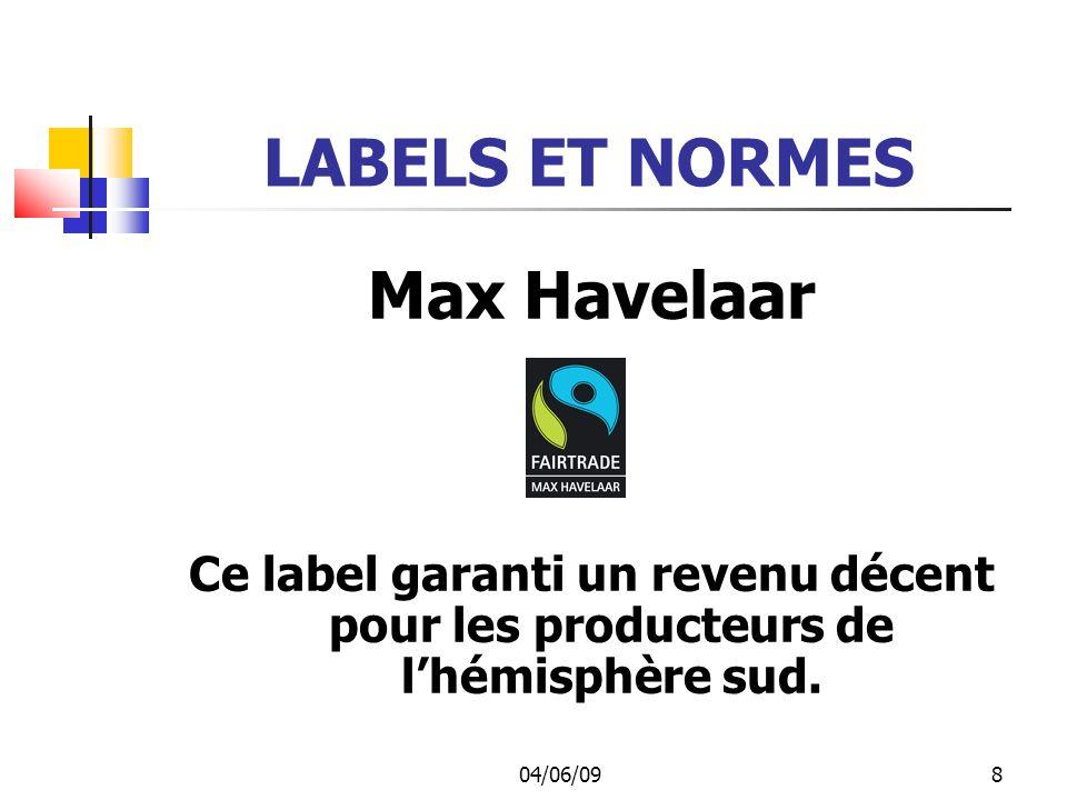 04/06/099 LABELS ET NORMES Le Label STEP Label de commerce équitable dans le domaine de la fabrication et du négoce de tapis
