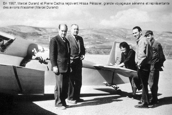 En 1957, Marcel Durand et Pierre Cachia reçoivent Hrissa Pélissier, grande voyageuse aérienne et représentante des avions Wassmer (Marcel Durand)