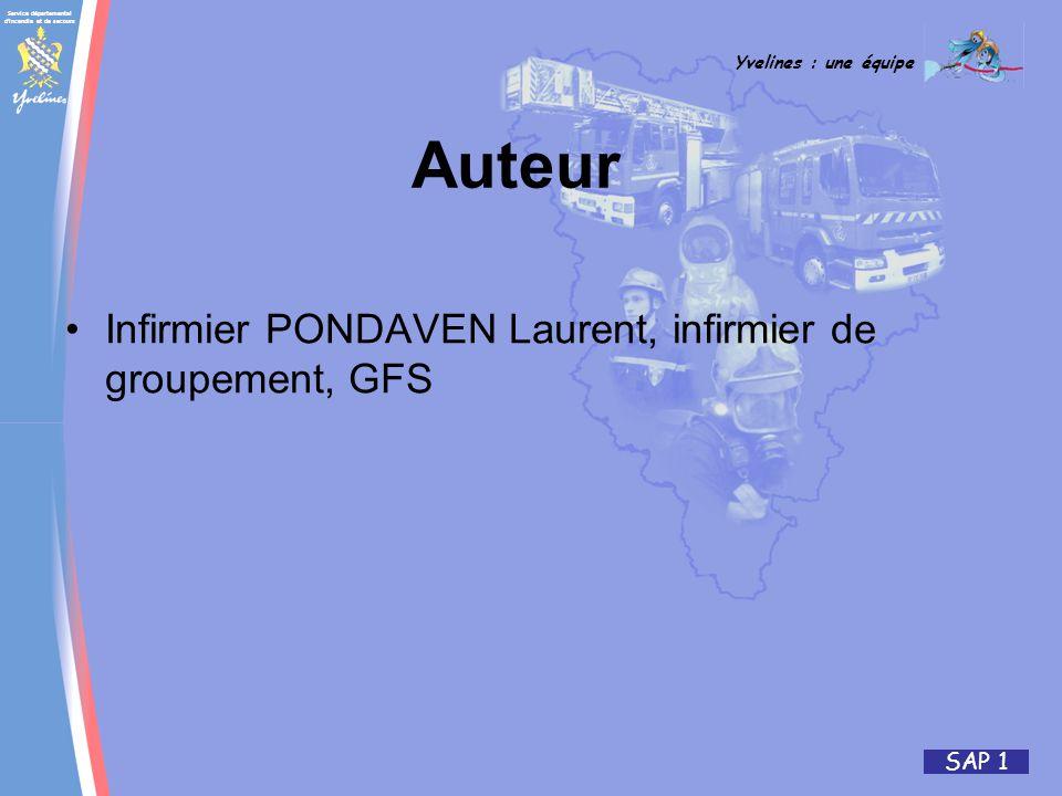 Service départemental d'incendie et de secours Yvelines : une équipe SAP 1 Auteur Infirmier PONDAVEN Laurent, infirmier de groupement, GFS