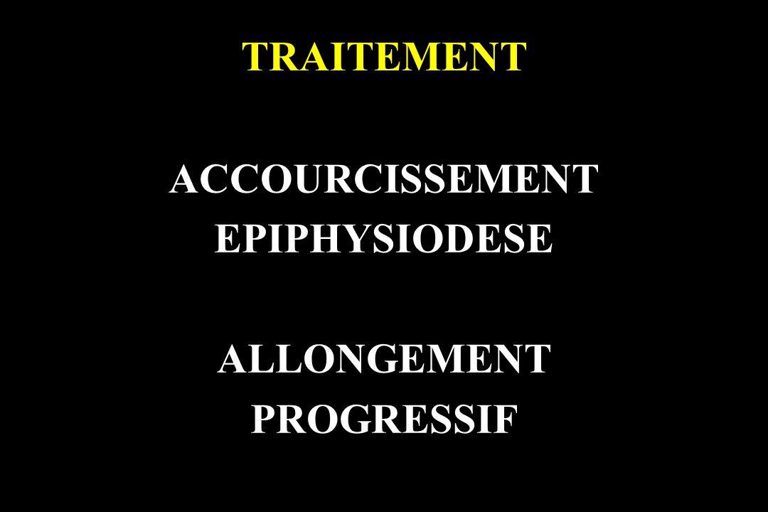 TRAITEMENT ACCOURCISSEMENT EPIPHYSIODESE ALLONGEMENT PROGRESSIF