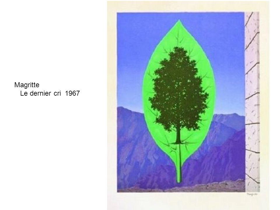 Magritte Le dernier cri 1967