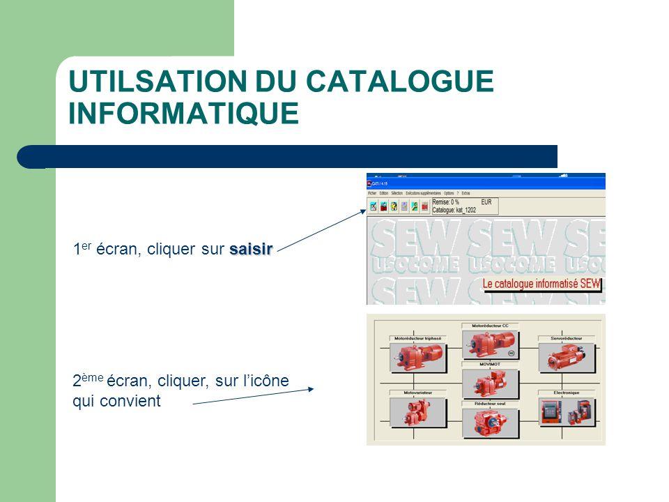 UTILSATION DU CATALOGUE INFORMATIQUE 3 ème écran, renseigner les différentes cases en fonction de vos besoins.