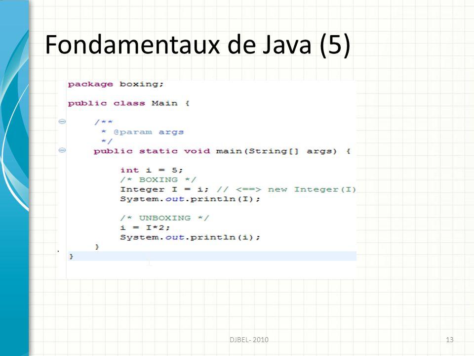 Fondamentaux de Java (5) 13DJBEL- 2010