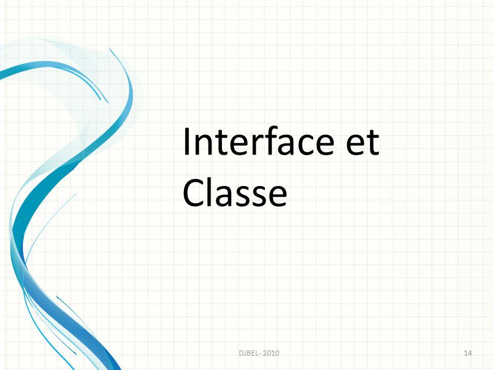 Interface et Classe 14DJBEL- 2010
