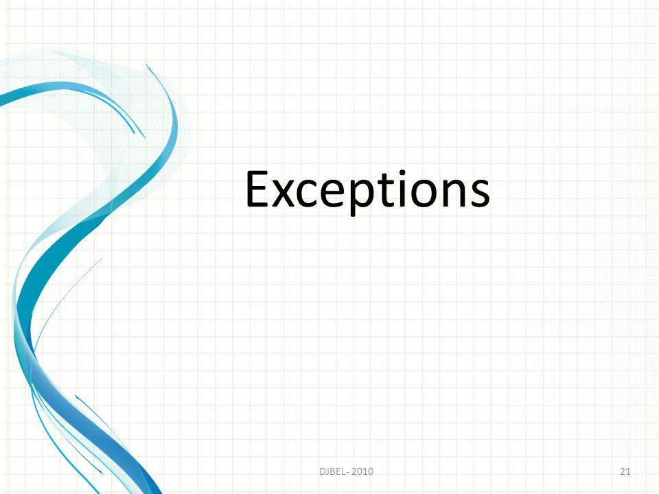Exceptions 21DJBEL- 2010