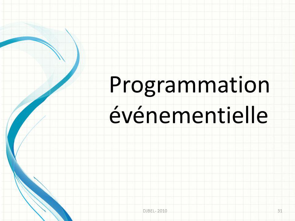 Programmation événementielle 31DJBEL- 2010