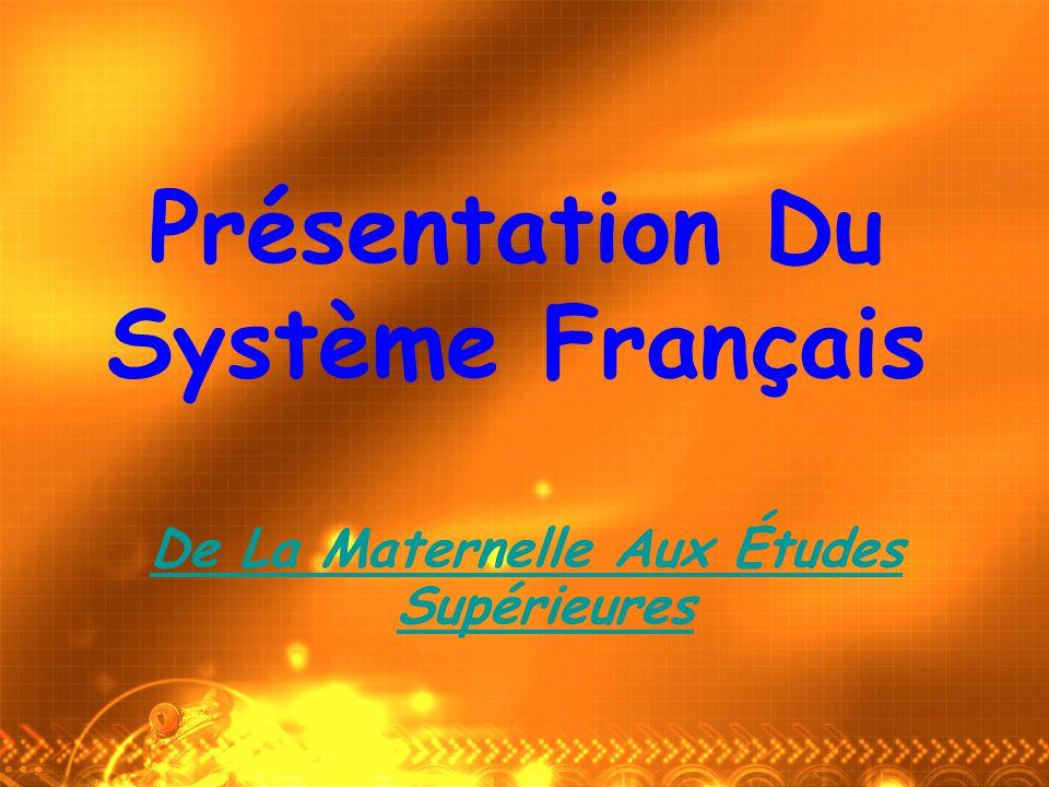 Présentation Du Système Français De La Maternelle Aux Études Supérieures