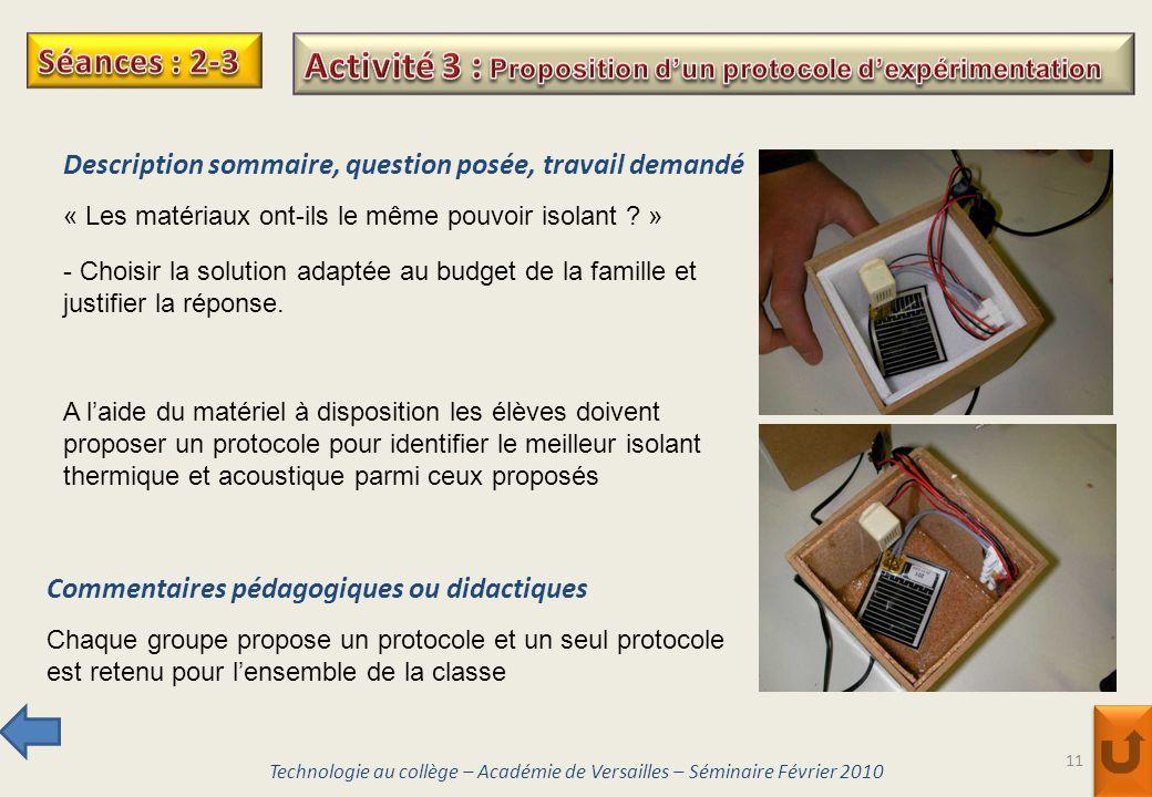 11 Description sommaire, question posée, travail demandé « Les matériaux ont-ils le même pouvoir isolant ? » Commentaires pédagogiques ou didactiques