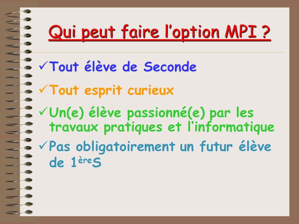 MPI MPI cest : M pour MESURES I pour INFORMATIQUE P pour PHYSIQUES