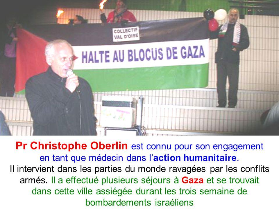 Pr Christophe Oberlin est connu pour son engagement en tant que médecin dans laction humanitaire.