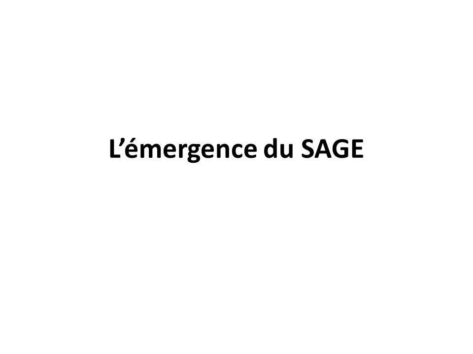 Lémergence du SAGE