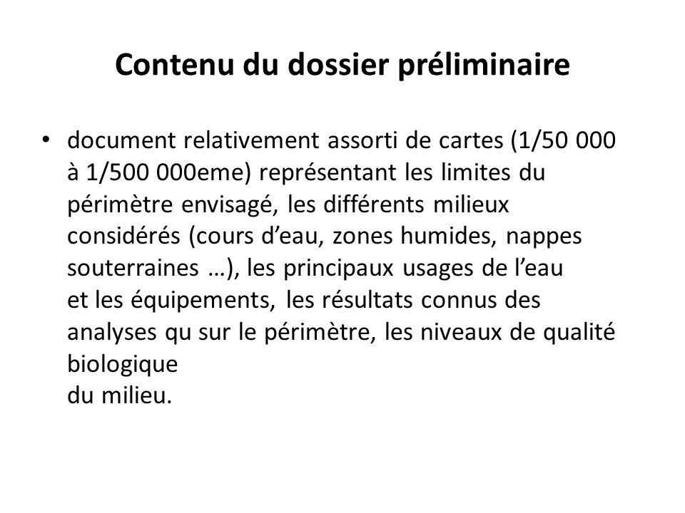 Contenu du dossier préliminaire document relativement assorti de cartes (1/50 000 à 1/500 000eme) représentant les limites du périmètre envisagé, les