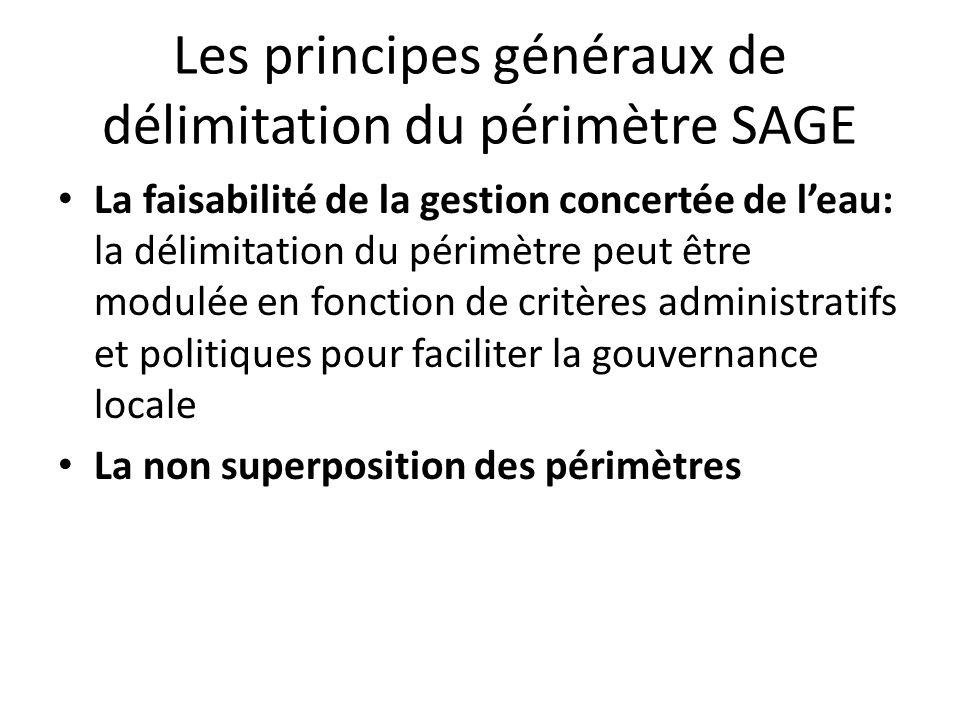 Les principes généraux de délimitation du périmètre SAGE La faisabilité de la gestion concertée de leau: la délimitation du périmètre peut être modulé