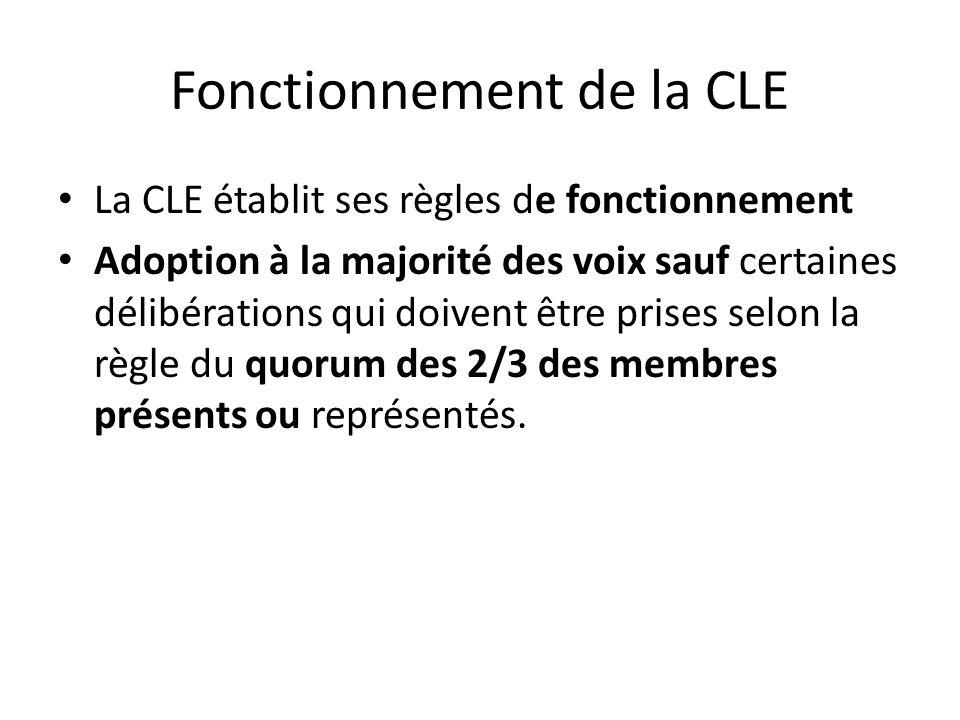 Fonctionnement de la CLE La CLE établit ses règles de fonctionnement Adoption à la majorité des voix sauf certaines délibérations qui doivent être pri
